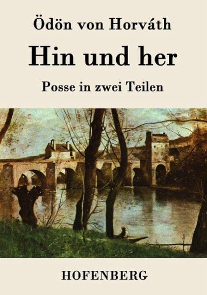 Hin und her von Ödön von Horvath - Buch - buecher.de