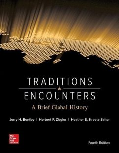 Traditions & Encounters: A Brief Global History with 2-Term Connect Access Card - Bentley, Jerry; Ziegler, Herbert; Streets Salter, Heather