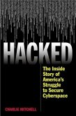 Hacked: The Inside Story of America's Struggle to Secure Cyberspace