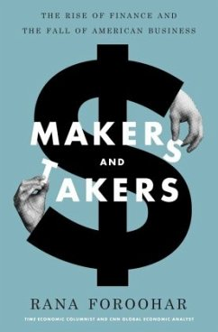 Makers and Takers - Foroohar, Rana