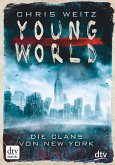 Die Clans von New York / Young World Bd.1 (eBook, ePUB)