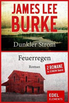 Dunkler Strom / Feuerregen (eBook, ePUB) - Burke, James Lee