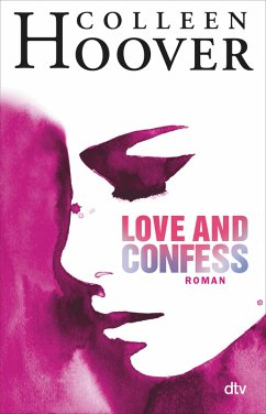 Love and Confess (eBook, ePUB) - Hoover, Colleen