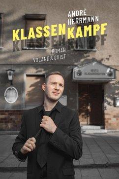 Klassenkampf (eBook, ePUB) - Herrmann, André