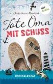 Tote Oma mit Schuss (eBook, ePUB)