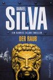 Der Raub / Gabriel Allon Bd.14 (eBook, ePUB)