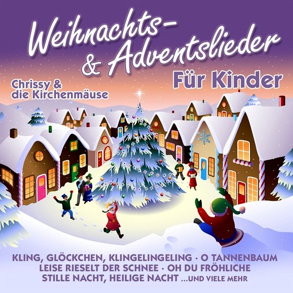 weihnachts adventslieder f r kinder chrissy die. Black Bedroom Furniture Sets. Home Design Ideas