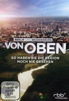 Berlin und Brandenburg von oben - Diverse