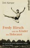 Fredy Hirsch und die Kinder des Holocaust (eBook, ePUB)