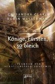Könige, Fürsten, so bleich / Legenden der Schattenjäger-Akademie Bd.6 (eBook, ePUB)