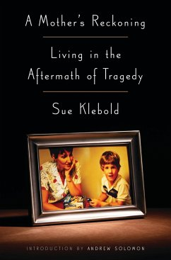 A Mother's Reckoning - Klebold, Sue
