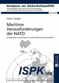 Maritime Herausforderungen der NATO - Seidler, Felix F.
