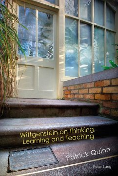 Wittgenstein on Thinking, Learning and Teaching - Quinn, Patrick