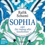 Sophia oder Der Anfang aller Geschichten (Gekürzt) (MP3-Download)