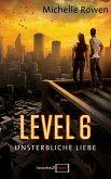 Level 6 - Unsterbliche Liebe (eBook, ePUB)