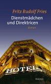 Dienstmädchen und Direktricen (eBook, ePUB)