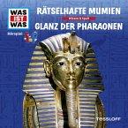 WAS IST WAS Hörspiel: Rätselhafte Mumien/ Glanz der Pharaonen (MP3-Download)