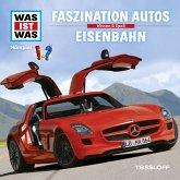 WAS IST WAS Hörspiel: Faszination Autos/ Eisenbahn (MP3-Download)