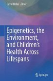 Epigenetics, the Environment, and Children's Health Across Lifespans