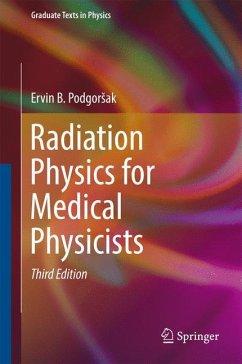 Radiation Physics for Medical Physicists - Podgorsak, Ervin B.