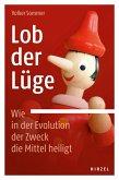 Lob der Lüge. Wie in der Evolution der Zweck die Mittel heiligt (eBook, PDF)