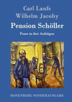 Pension Schöller - Laufs, Carl; Jakoby, Wilhelm