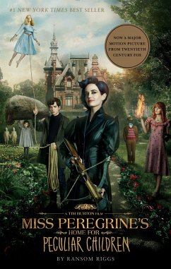 Miss Peregrine's Home for Peculiar Children (Movie Tie-In Edition) - Riggs, Ransom