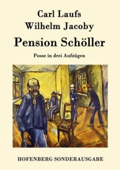 Pension Schöller - Laufs, Carl; Jacoby, Wilhelm