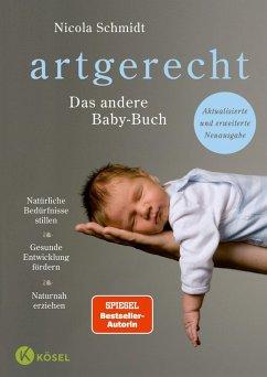 artgerecht - Das andere Baby-Buch (eBook, ePUB) - Schmidt, Nicola