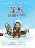 Das große Rennen um den Eisbärbuckel / Aklak, der kleine Eskimo Bd.1 (eBook, ePUB)