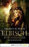 Elbisch für Anfänger (eBook, ePUB)