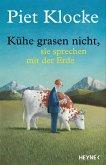 Kühe grasen nicht, sie sprechen mit der Erde (eBook, ePUB)