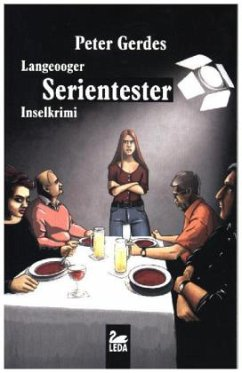 Langeooger Serientester / Hauptkommissar Stahnke Bd.14 - Gerdes, Peter