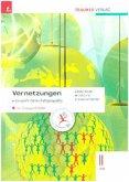 Vernetzungen - Geografie (Wirtschaftsgeografie) II HAK, m. Übungs-CD-ROM