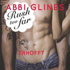 Rush too far - Erhofft / Rosemary Beach Bd.4 (MP3-Download) - Glines, Abbi