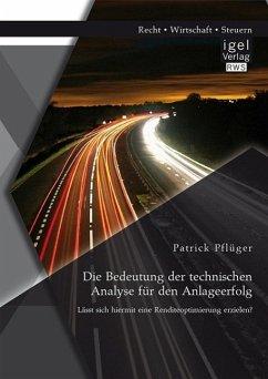 Die Bedeutung der technischen Analyse für den A...