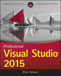 Professional Visual Studio 2015 (eBook, PDF) - Johnson, Bruce