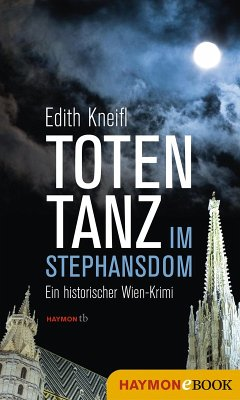 Totentanz im Stephansdom (eBook, ePUB) - Kneifl, Edith