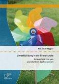 Umweltbildung in der Grundschule: Erneuerbare Energien als Inhalte im Sachunterricht (eBook, PDF)
