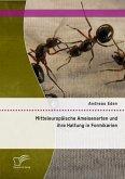 Mitteleuropäische Ameisenarten und ihre Haltung in Formikarien (eBook, PDF)
