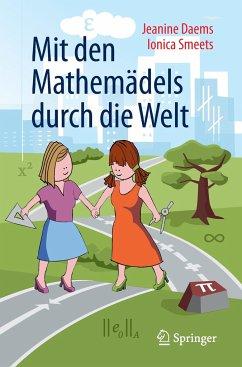 Mit den Mathemädels durch die Welt - Daems, Jeanine;Smeets, Ionica