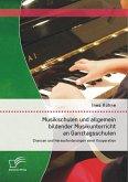 Musikschulen und allgemein bildender Musikunterricht an Ganztagsschulen: Chancen und Herausforderungen einer Kooperation (eBook, PDF)