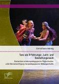 Tanz als Erfahrungs-, Lern- und Gestaltungsraum: Elementare erlebnispädagogische Möglichkeiten unter Berücksichtigung tanzpädagogischer Bildungsinhalte (eBook, PDF)