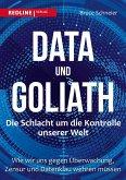 Data und Goliath - Die Schlacht um die Kontrolle unserer Welt (eBook, ePUB)