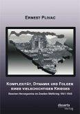 Komplexität, Dynamik und Folgen eines vielschichtigen Krieges: Bosnien-Herzegowina im Zweiten Weltkrieg 1941-1945 (eBook, PDF)
