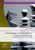 Erlebnispädagogik und Soziale Kompetenz: Möglichkeiten zur Entwicklung selbstorganisierter Lernprozesse (eBook, PDF)