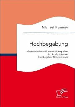 Hochbegabung: Messmethoden und Informationsquel...