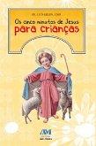 Os cinco minutos de Jesus para crianças (eBook, ePUB)