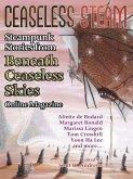 Ceaseless Steam: Steampunk Stories from Beneath Ceaseless Skies Online Magazine (eBook, ePUB)