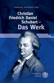 Christian Friedrich Daniel Schubart - Das Werk